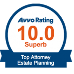 This attorney is rated as a 10.0 Superb Top Attorney for Estate Planning by Avvo.